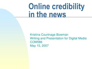 Online credibility in the news
