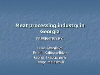 Meat processing industry in Georgia