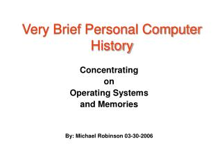 Very Brief Personal Computer History