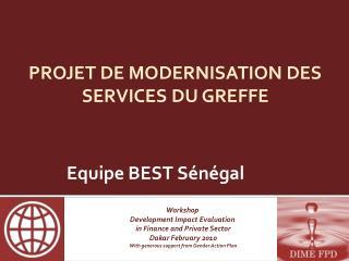 PROJET DE MODERNISATION DES SERVICES DU GREFFE
