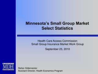 Minnesota's Small Group Market Select Statistics