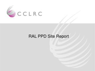 RAL PPD Site Report