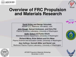 Overview of FRC Propulsion  and Materials Research