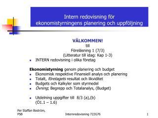 Intern redovisning för ekonomistyrningens planering och uppföljning