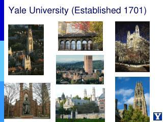 Yale University (Established 1701)