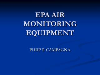 EPA AIR MONITORING EQUIPMENT