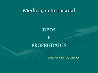Medicação Intracanal