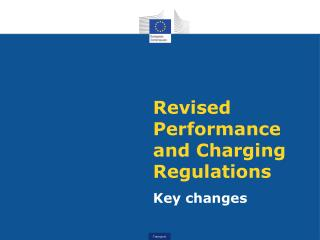 Revised Performance and Charging Regulations