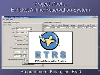 Project Mocha E-Ticket Airline Reservation System