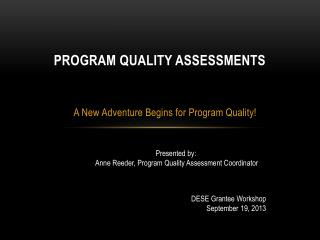 Program Quality Assessments