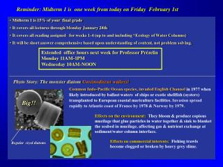 Reminder: Midterm 1 is  one week from today on Friday  February 1st
