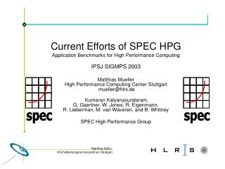 Current Efforts of SPEC HPG Application Benchmarks for High Performance Computing IPSJ SIGMPS 2003
