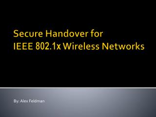 Secure Handover for  IEEE  802.1x  Wireless Networks