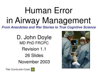 Human Error in Airway Management From Anecdotes and War Stories to True Cognitive Science