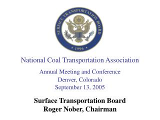 National Coal Transportation Association Annual Meeting and Conference Denver, Colorado