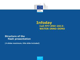 Infoday  Call FP7-ENV-2013-WATER-INNO-DEMO