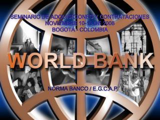 SEMINARIO DE ADQUISICIONES Y CONTRATACIONES NOVIEMBRE 10-13 DE 2008 BOGOT Á - COLOMBIA