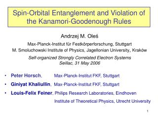 Spin-Orbital Entanglement and Violation of the Kanamori-Goodenough Rules