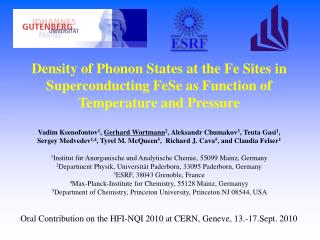 Oral Contribution on the HFI-NQI 2010 at CERN, Geneve, 13.-17.Sept. 2010