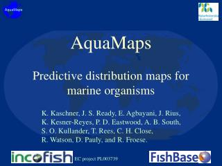 AquaMaps Predictive distribution maps for marine organisms