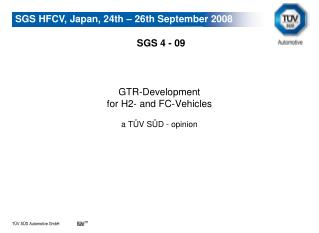 GTR-Development  for H2- and FC-Vehicles a T�V S�D - opinion