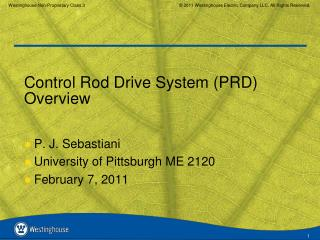 Control Rod Drive System (PRD) Overview