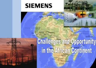 Challenges and Opportunity in the African Continent