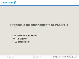 Proposals for Amendments to PKCS#11