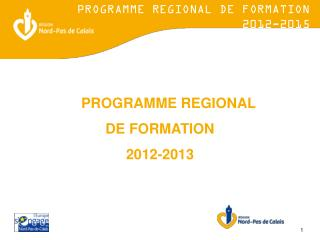 PROGRAMME REGIONAL  DE FORMATION  2012-2013