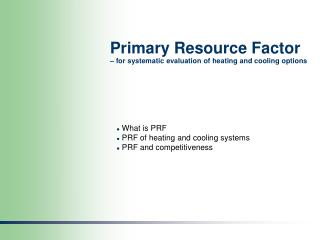 Primary Resource Factor – for systematic evaluation of heating and cooling options