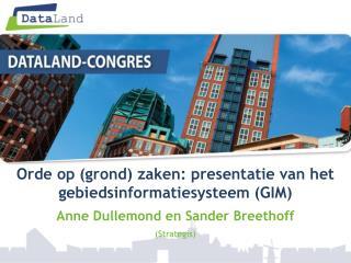 Orde op (grond) zaken: presentatie van het  gebiedsinformatiesysteem (GIM)