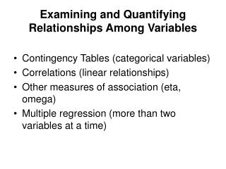 Examining and Quantifying Relationships Among Variables