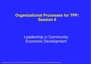 Organizational Processes for TPP: Session 8