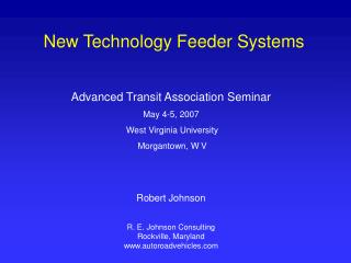 New Technology Feeder Systems
