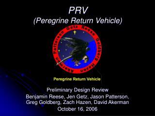 PRV (Peregrine Return Vehicle)