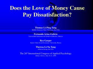 Does the Love of Money Cause Pay Dissatisfaction?