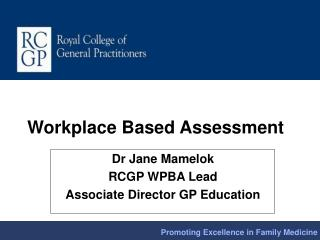 Workplace Based Assessment
