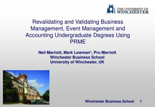 Neil Marriott, Mark Lowman*, Pru Marriott Winchester Business School University of Winchester, UK