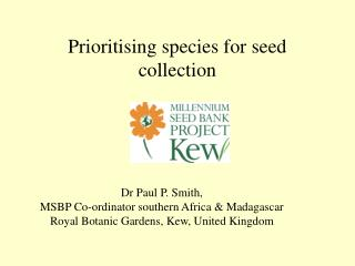 Prioritising species for seed collection