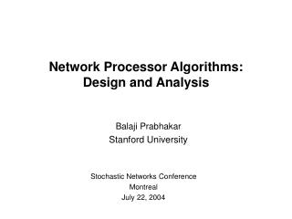 Network Processor Algorithms:  Design and Analysis