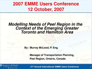 2007 EMME Users Conference 12 October, 2007