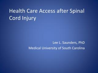 Health Care Access after Spinal Cord Injury