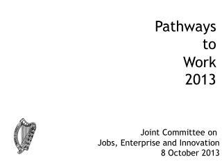 Pathways to Work 2013