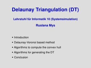 Delaunay Triangulation (DT)