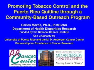Promoting Tobacco Control and the Puerto Rico Quitline through a Community-Based Outreach Program