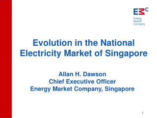 Evolution in the National Electricity Market of Singapore