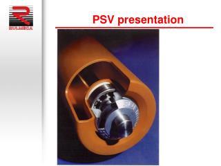 PSV presentation