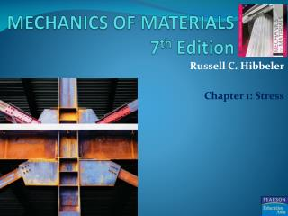 MECHANICS OF MATERIALS 7 th  Edition