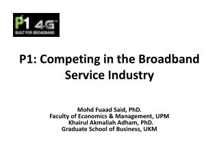 P1: Competing in the Broadband Service Industry