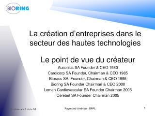 La création d'entreprises dans le secteur des hautes technologies